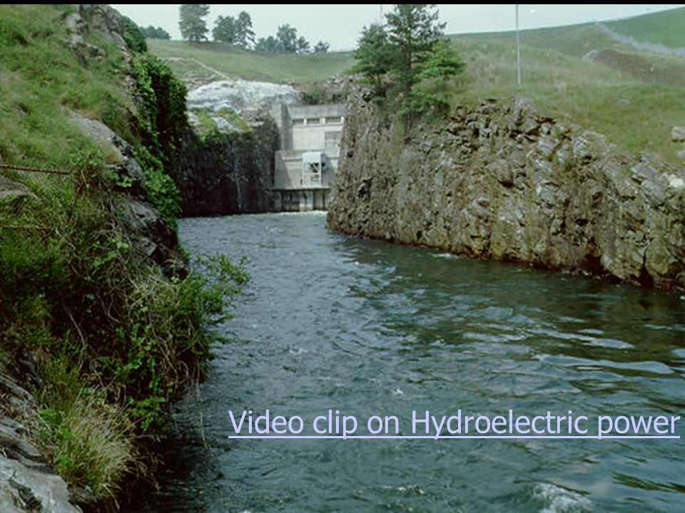 Video clip on Hydroelectric power