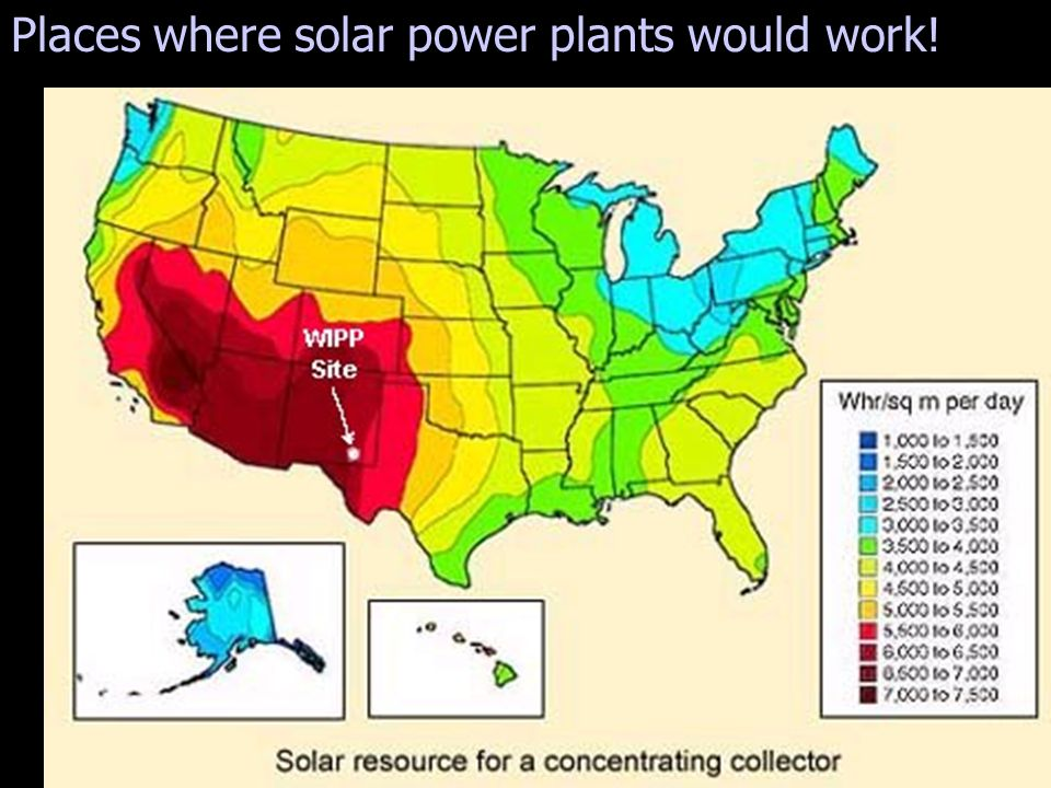 Places where solar power plants would work!