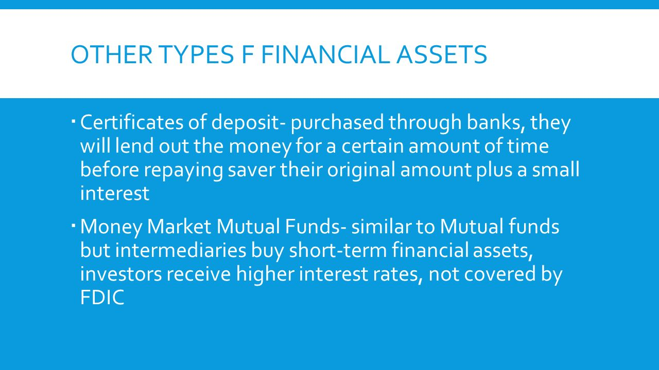 Bonds and other financial assets ppt video online download 8 other types f financial assets certificates of deposit xflitez Images