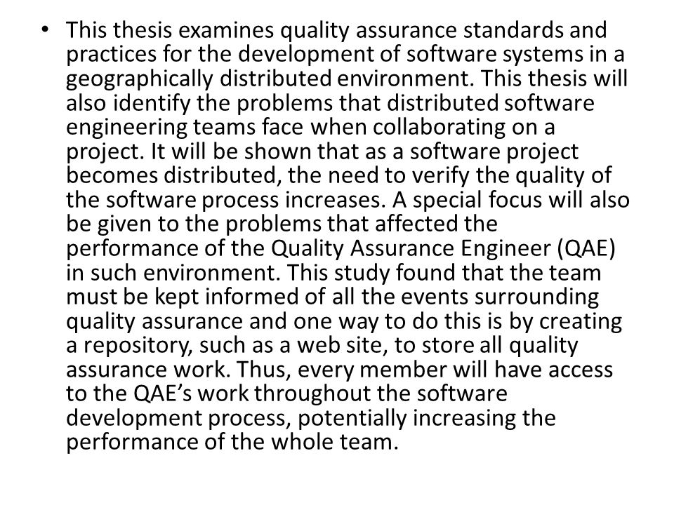 thesis on software quality assurance Quality assurance processes,  define the software development, testing, and quality assurance processes and procedures  thesis papers,.