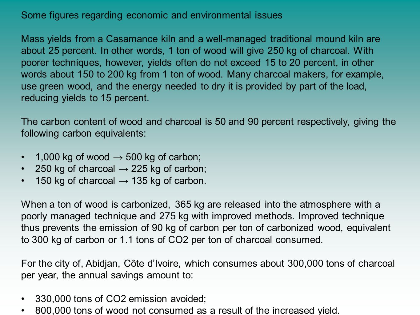 Some figures regarding economic and environmental issues