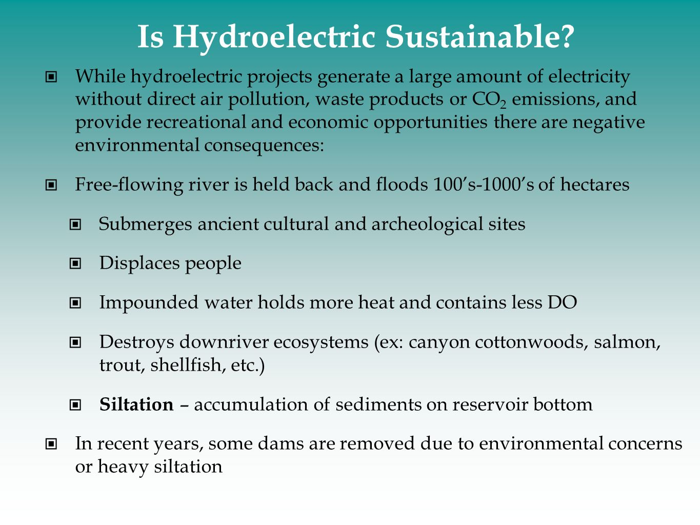 Is Hydroelectric Sustainable