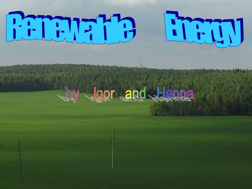 Renewable Energy by Igor and Hanna