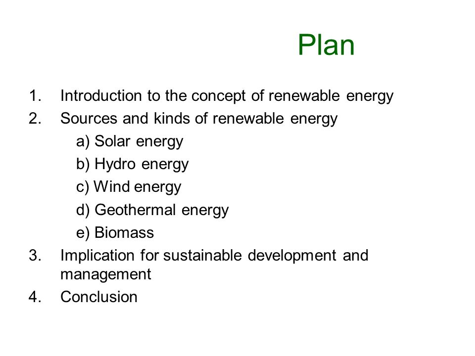 Plan Introduction to the concept of renewable energy