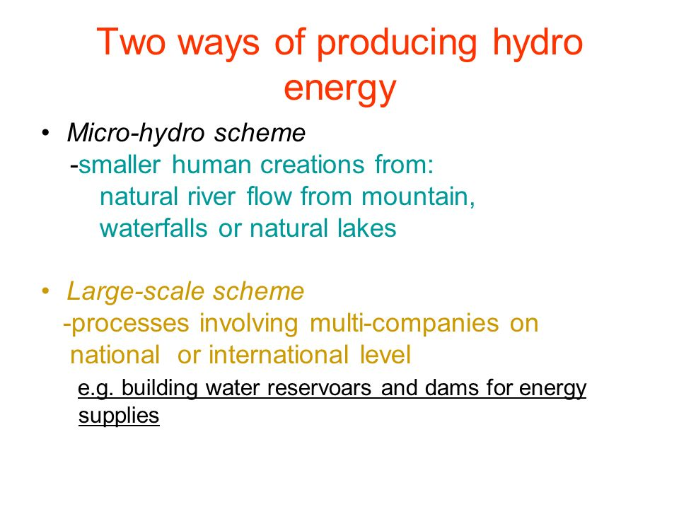 Two ways of producing hydro energy