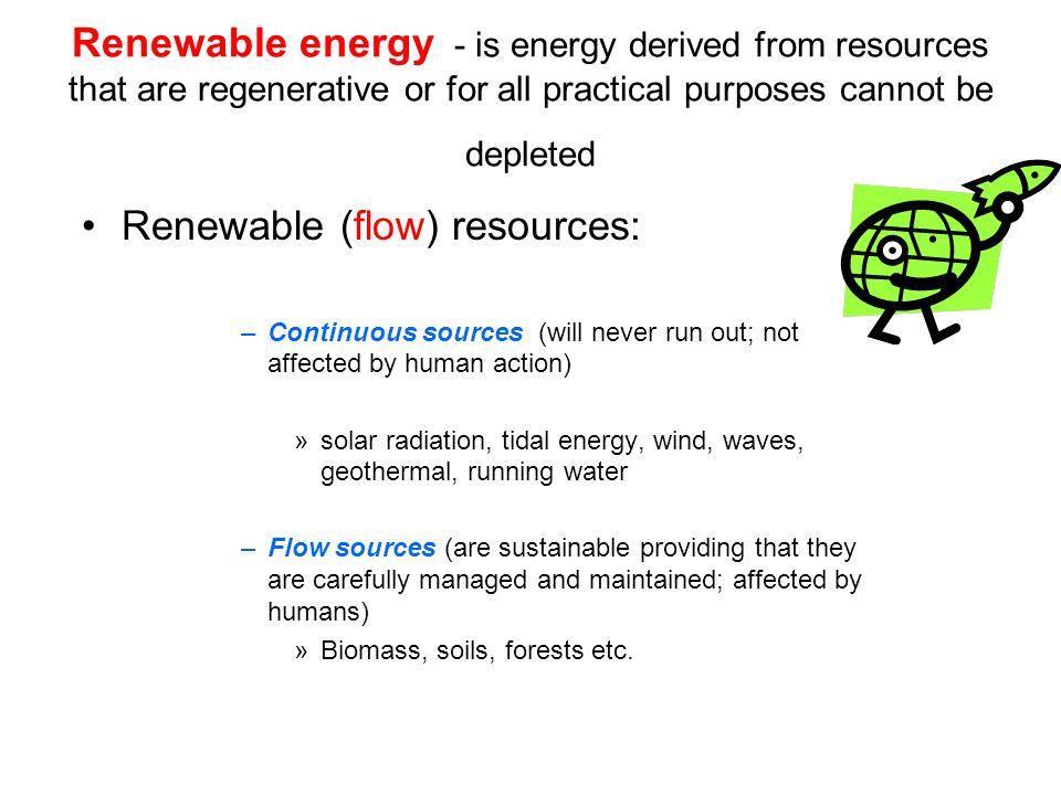 Renewable (flow) resources:
