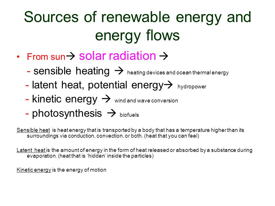 Sources of renewable energy and energy flows
