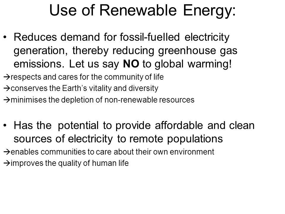 Use of Renewable Energy: