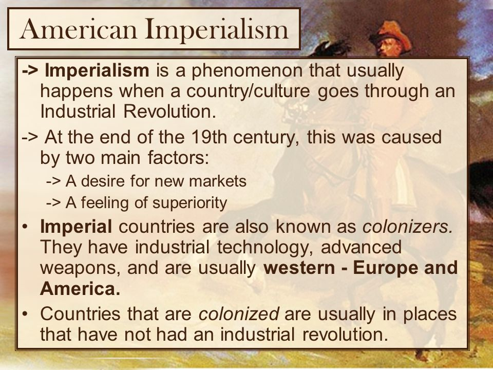 imperialism colonialism and industrial revolution Along with the rise of the industrial revolution, which economic historians generally trace to the 1760s, and the continuing spread of industrialization in the empire-building countries came a shift in the strategy of trade with the colonial world.
