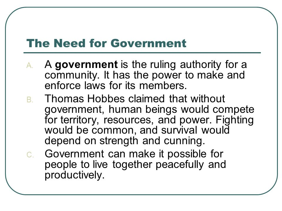 The Need for Government