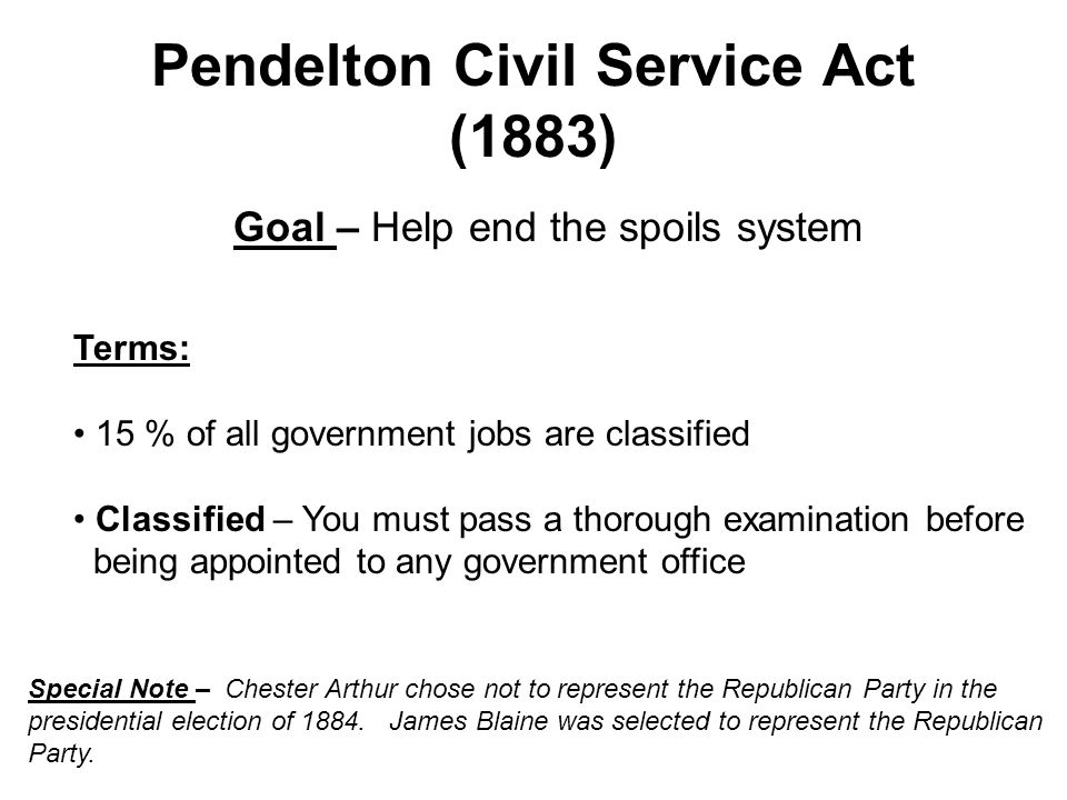 Civil Service Act : Gilded age covered in a thin layer