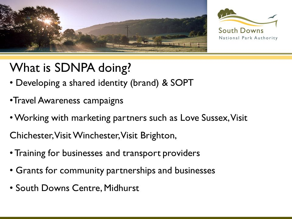 What is SDNPA doing Developing a shared identity (brand) & SOPT