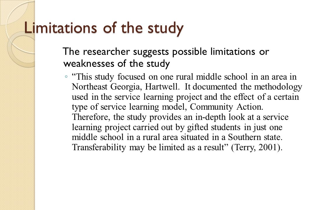 limitations of study Lorena e tidwell research methods – sp'10 chapter 1: assumptions, limitations & delimitations the study is being conducted to identify specific pitching.
