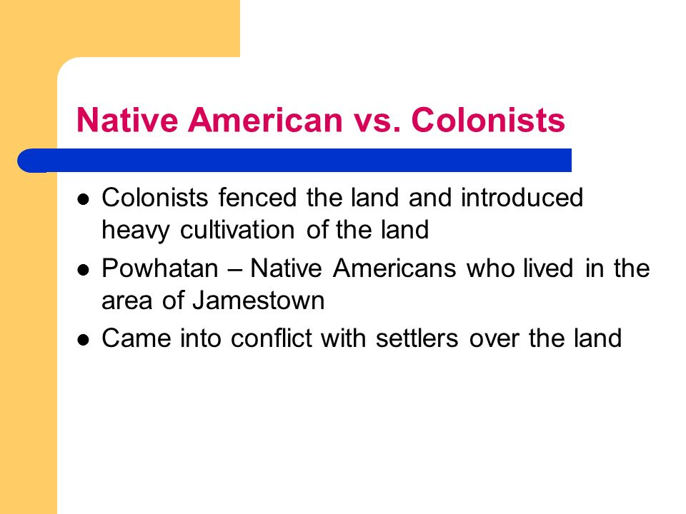 native americans vs colonists essay Native americans of chesapeake bay the native american group in the chesapeake bay region was known collectively as the powhatan federation of indians powhatan also refers to the algonquin indian chief that lived and ruled in the region around the early 17th century.
