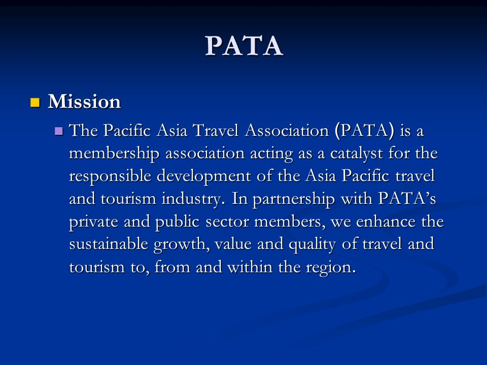 2 organizations in tourism industry and markets for tourism products 27 pata mission the pacific asia travel association publicscrutiny Images