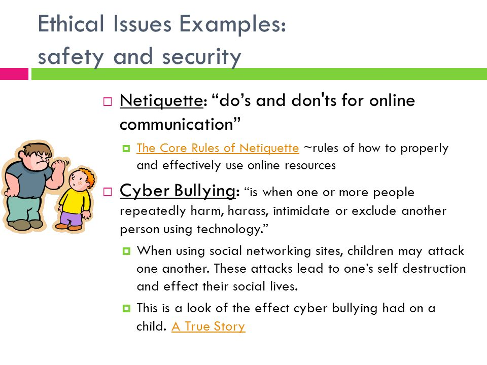 what is an ethical dilemma on bullying Ethical issues are difficult, but understanding the law and creating -- and implementing -- an ethics guide can help avoid issues.