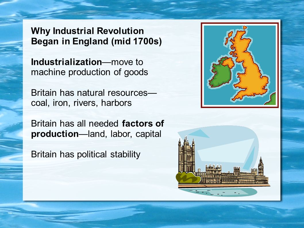 why the industrial revolution begun Although the industrial revolution occurred relatively fast on a global scale, britain was the first nation to truly experience industrialization and only after did other nations follow the industrial revolution began in britain because it possessed superior financial assets, a more stable governmental structure and a huge supply of natural resources that.