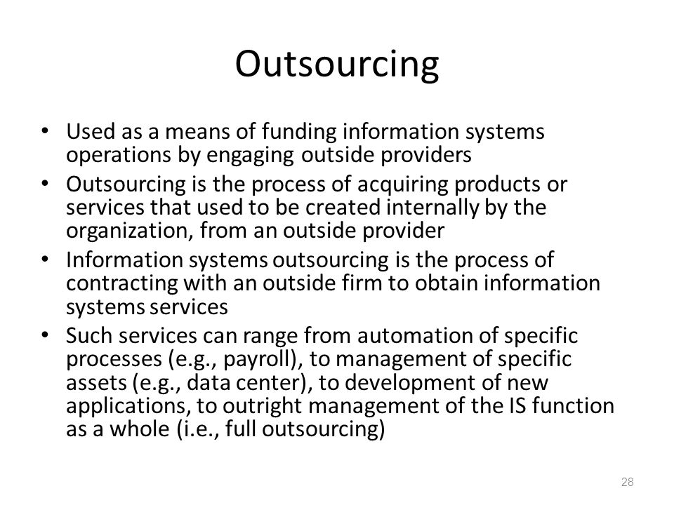 outsourcing information systems This book attempts to synthesize research that contributes to a better understanding of how to reach sustainable business value through information systems (is) outsourcing.