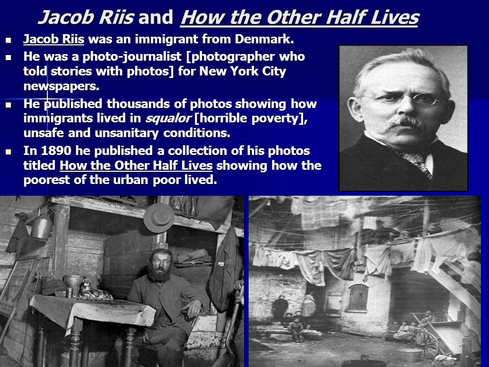 Jacob Riis and How the Other Half Lives
