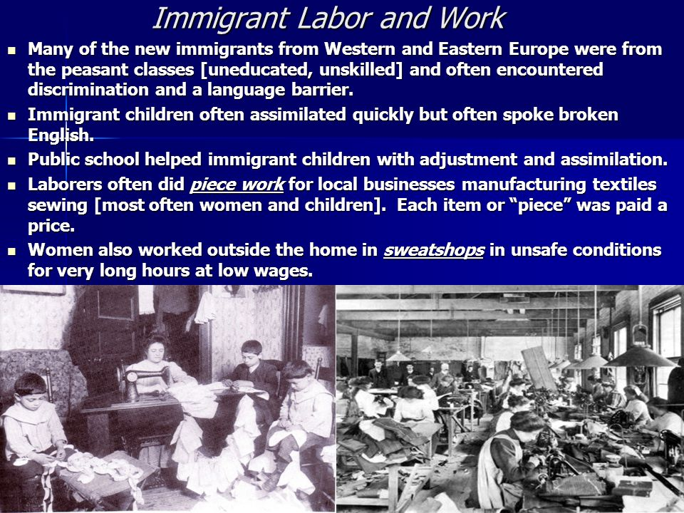 Immigrant Labor and Work
