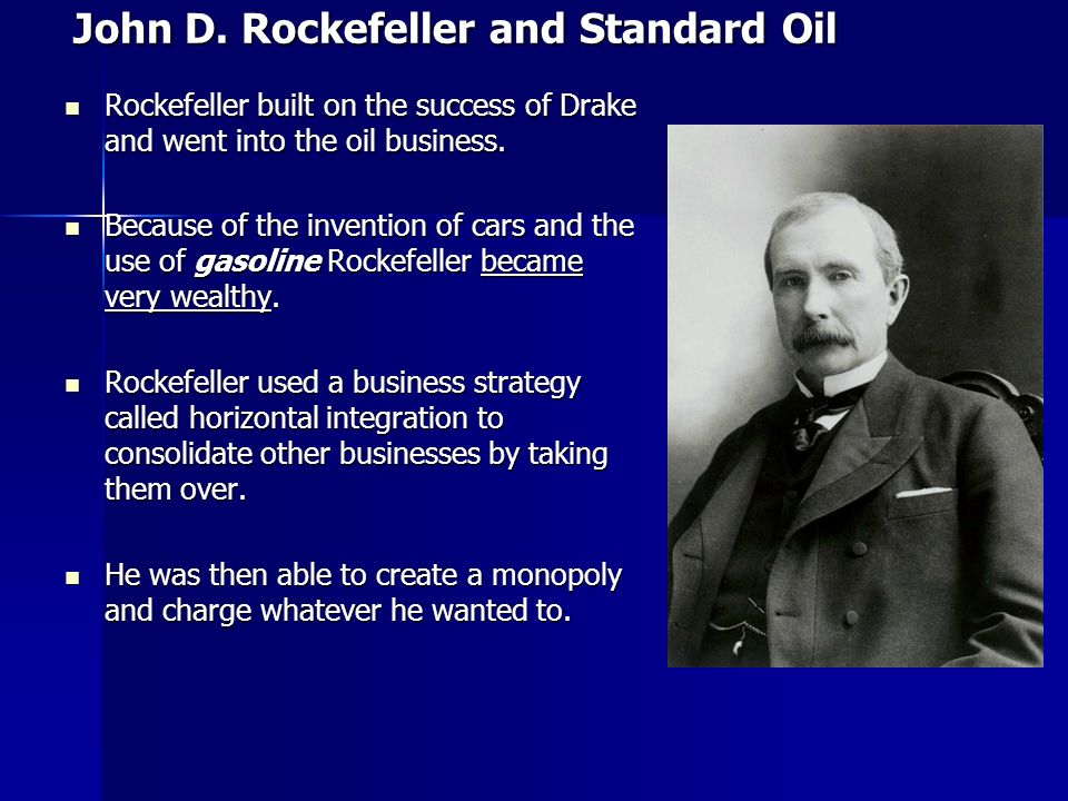 john d rockefeller and standard oil Chapter 20 the standard oil crowd outwardly at least, frederick t gates was the antithesis of his famous patron, as florid and melodramatic as rockefeller was cool and withdrawn.
