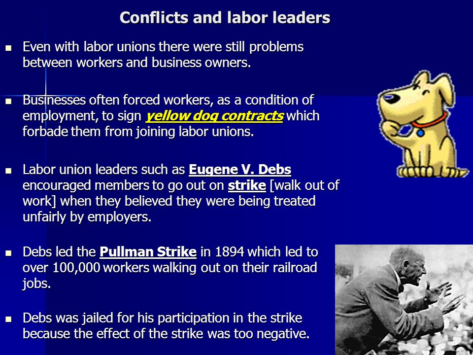 Conflicts and labor leaders