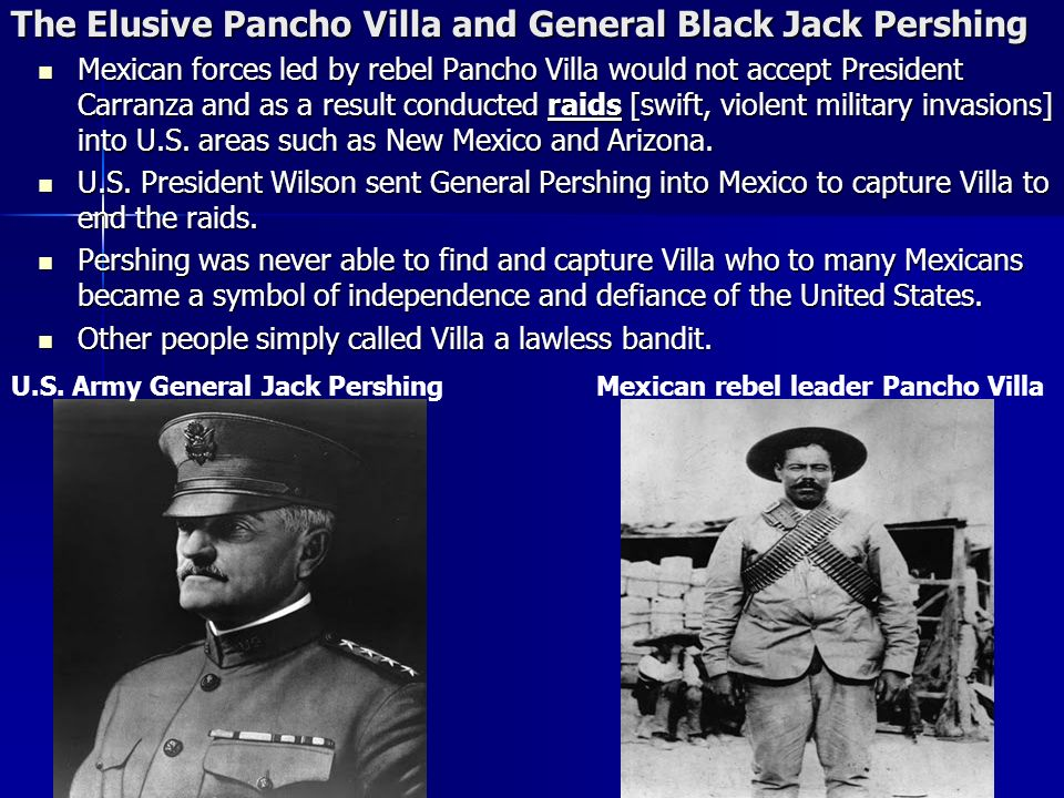 The Elusive Pancho Villa and General Black Jack Pershing