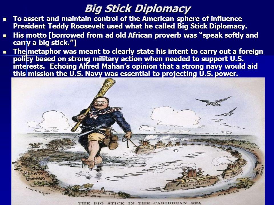 Big Stick Diplomacy