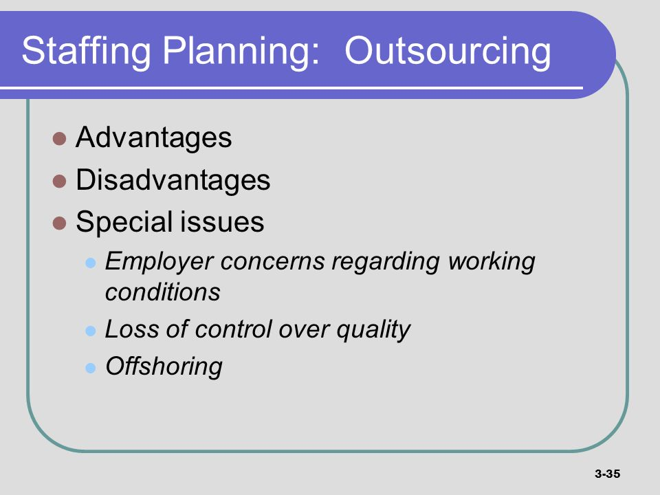 Staffing Planning: Outsourcing