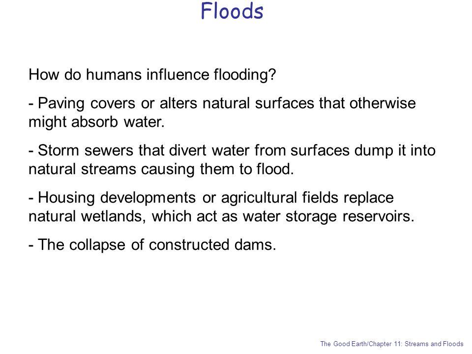 Floods How do humans influence flooding