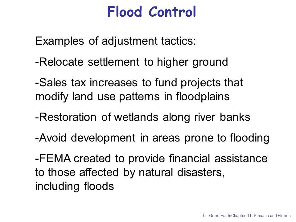 Flood Control Examples of adjustment tactics: