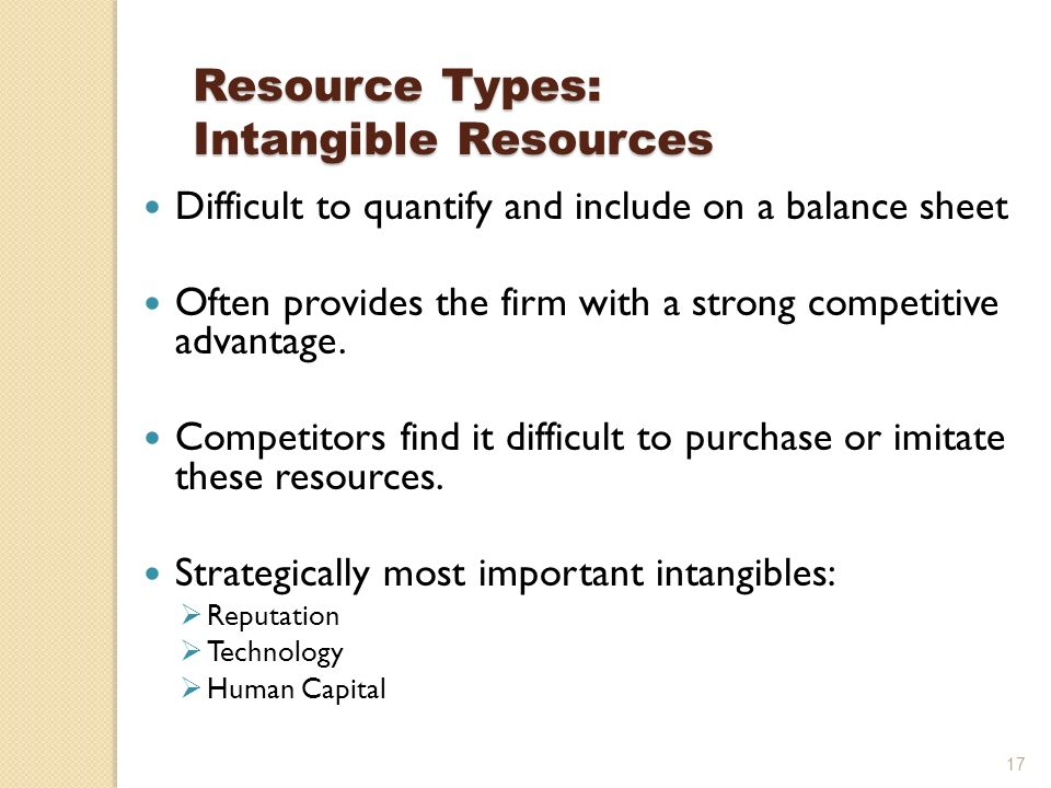 intangible resources are important Is it more important to improve the skills of all employees or focus on those in  measuring the value of such intangible assets is the holy grail of.