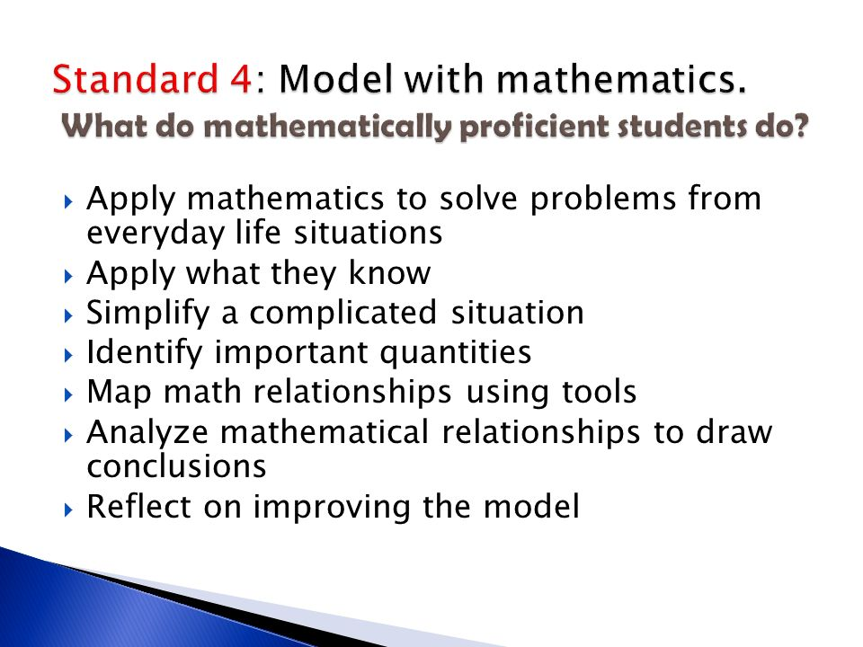 Standard 4: Model with mathematics