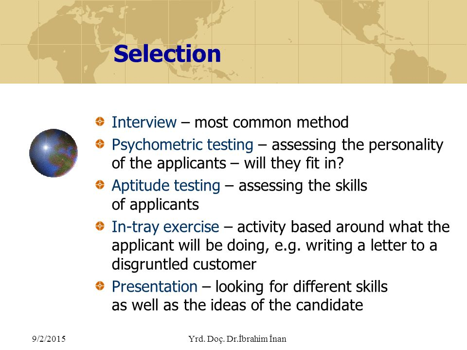 personality at selection interview 2014-4-3  advertisements: selection interview: meaning, role and types of interview (with diagram) meaning: one of the assessment and evaluation techniques for a candidate is interview.