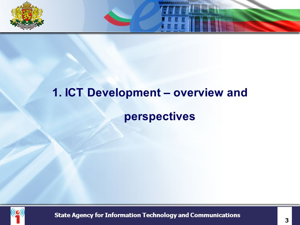 1. ICT Development – overview and perspectives