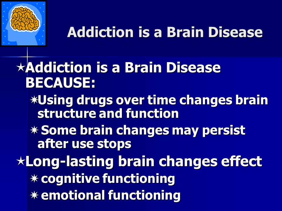 addiction a three part disease Three keys to unlock the nature of addiction for relapse prevention  drug  addiction is defined as a relapsing, chronic disease that must be managed  to  treatment involving both physiological and behavioral components.