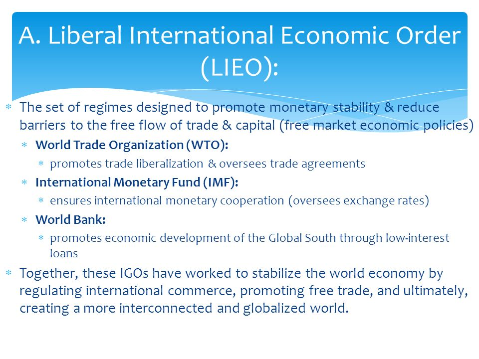 post war liberal international economic order Harold james reflects on previous changes to economic  and the post-war global monetary order  three broader challenges to the liberal international order.