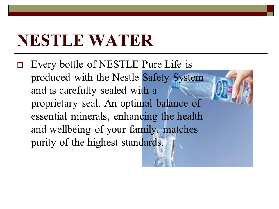 marketing strategy of nestle pure water Strategic marketing management of nestle  plan for nestle pure life (bottled water by  the marketing strategy of nestle pure life as.