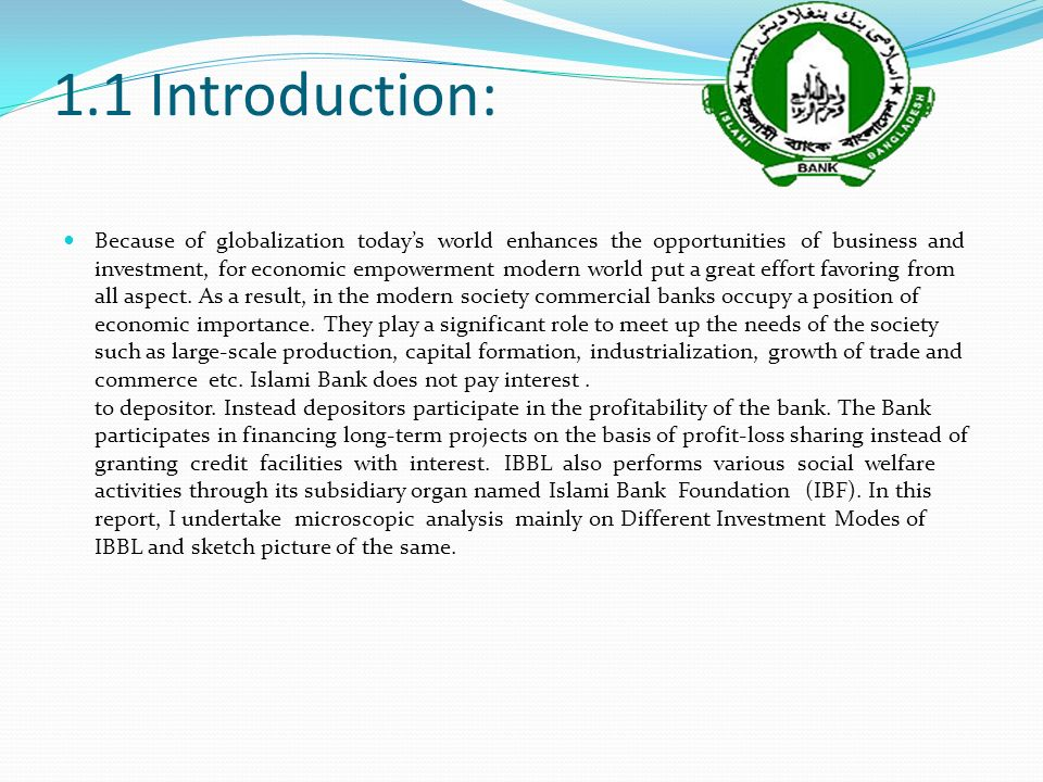 introduction of ibbl 11 history of islami bank in bangladesh in the late seventies and early eighties,  muslim countries were awoken by the emergence of.