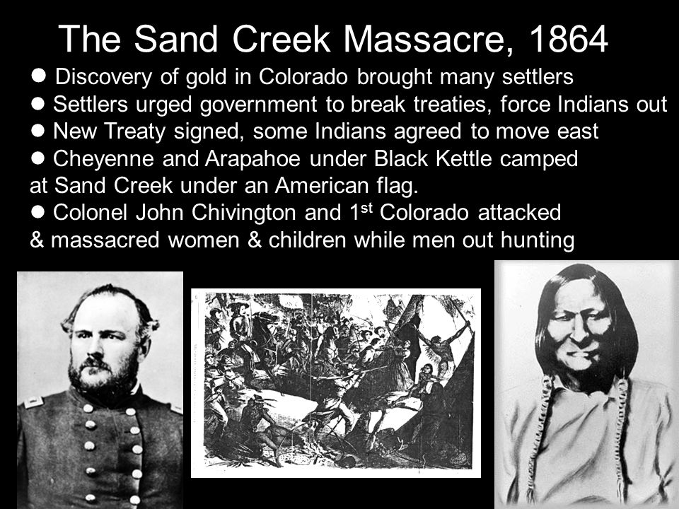 the abuse of the american government in the sand creek massacre The massacre at sand creek accelerated by the sand creek massacre of land were reaffirmed as sioux and cheyenne territory by the united states government.