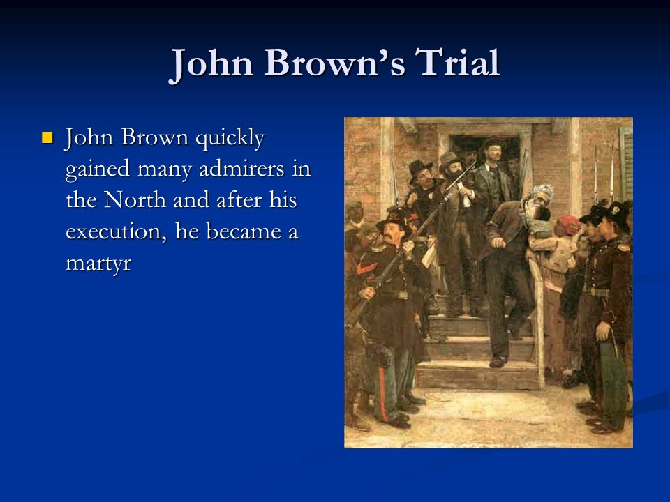 john brown trial 1 john brown delivered this speech on the last day of his trial, after hearing the jury.