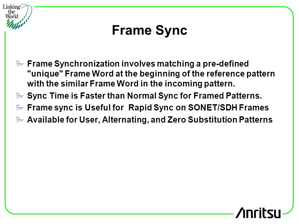 Frame Synchronization - Frame Design & Reviews ✓