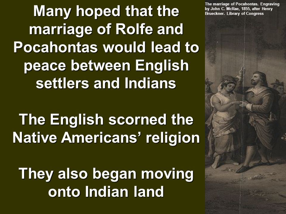 native americans and english settlers The indian massacre of 1622 took place in the english colony of virginia, in what  is now the  this earned the colonists a bad reputation among the native  americans and  the surviving english settlers were in shock after the attacks.