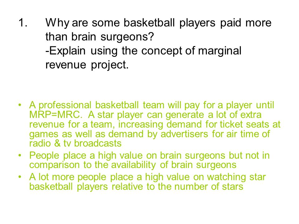 Why are some basketball players paid more than brain surgeons