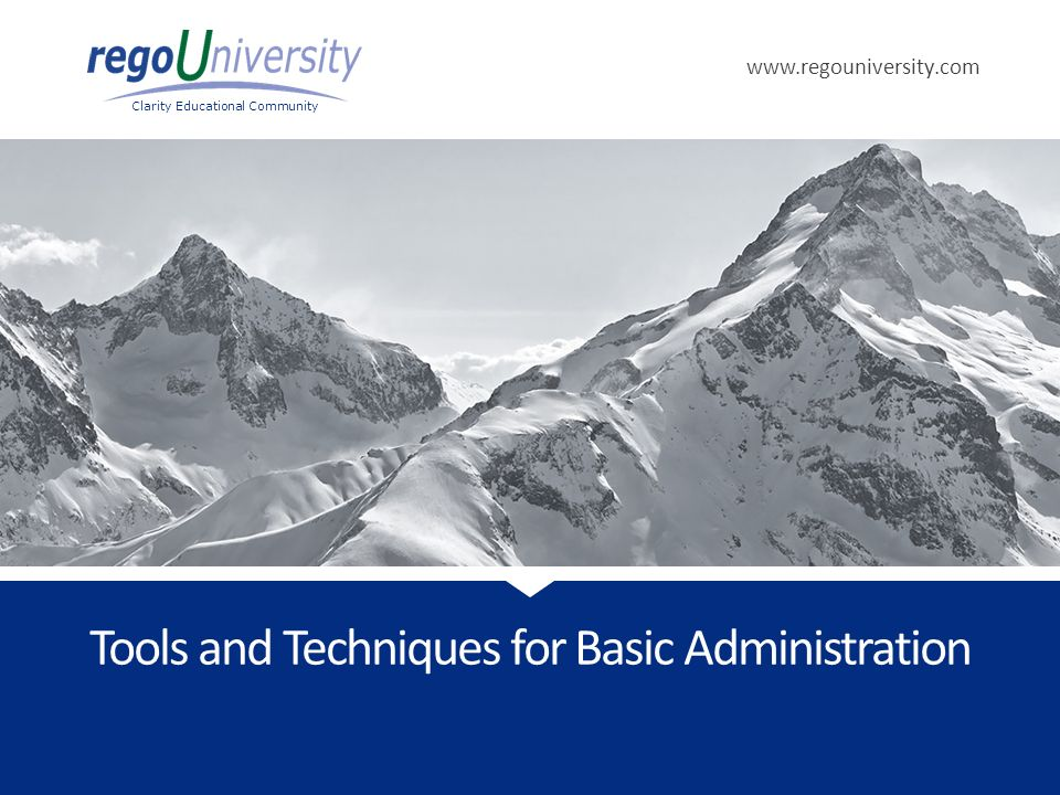 Tools and Techniques for Basic Administration