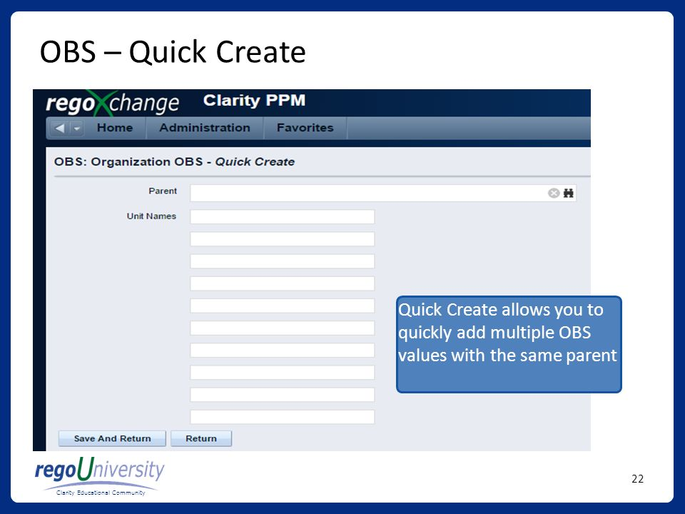 OBS – Quick Create Quick Create allows you to quickly add multiple OBS values with the same parent