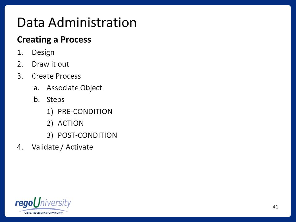 Data Administration Creating a Process Design Draw it out