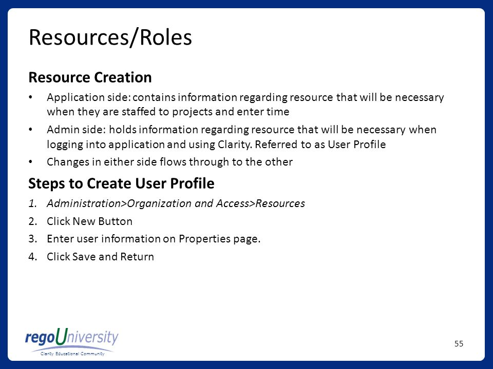 Resources/Roles Resource Creation Steps to Create User Profile