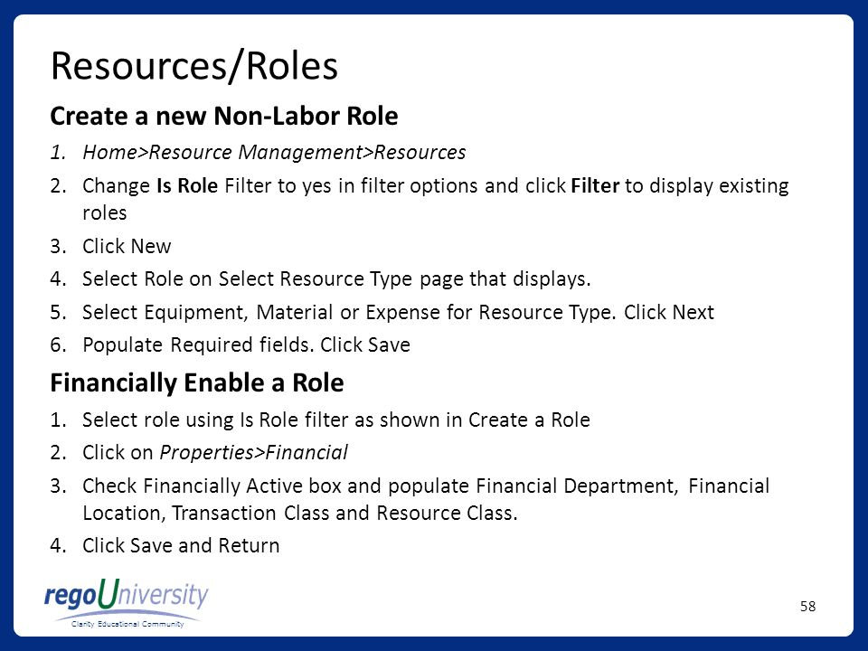 Resources/Roles Create a new Non-Labor Role Financially Enable a Role