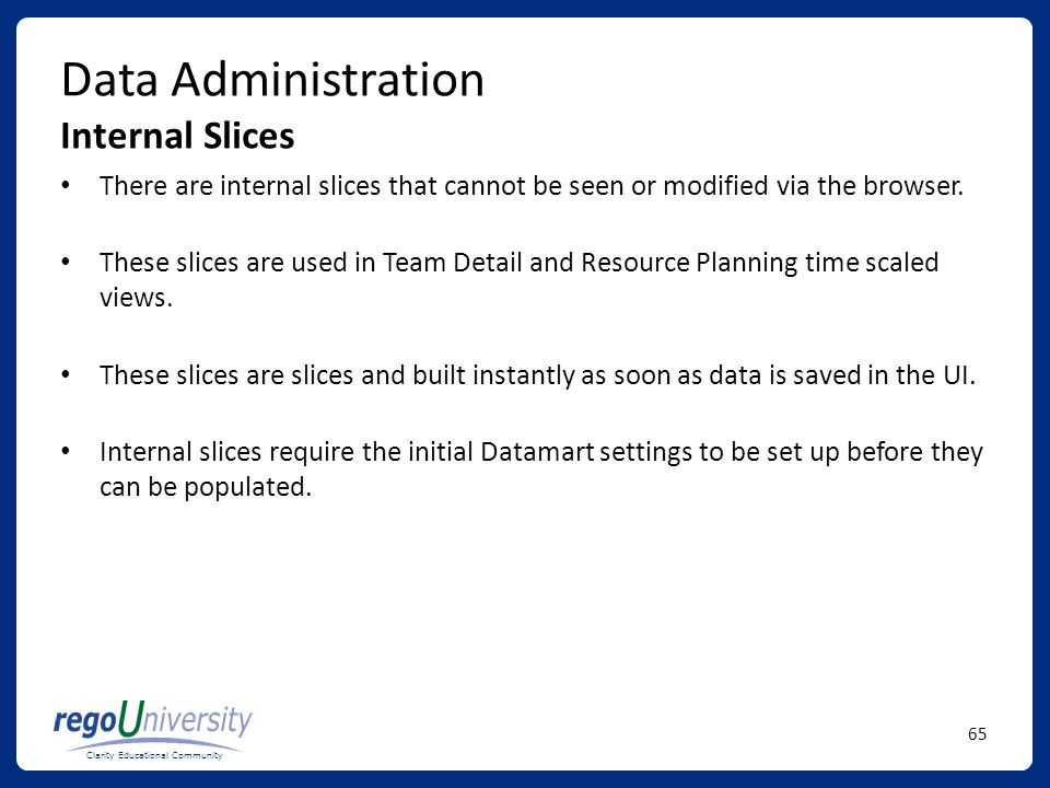 Data Administration Internal Slices